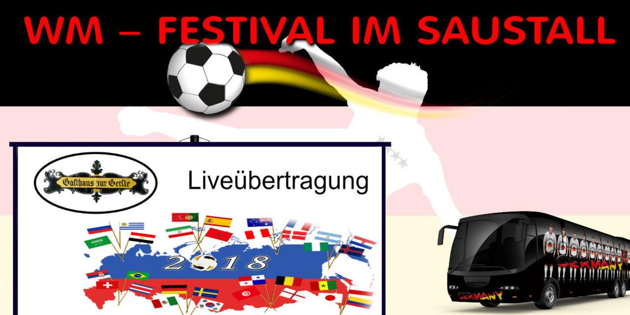 WM – Festival im Saustall